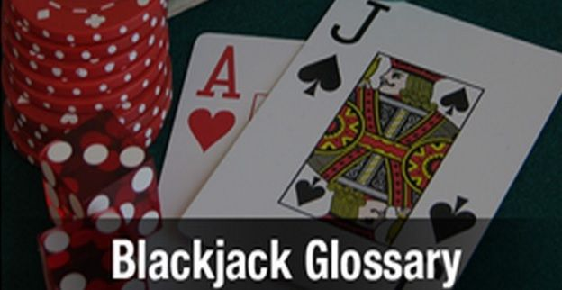 Blackjack Glossary